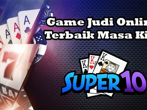 Super10 – Game Judi Online Terbaik Masa Kini